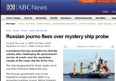Russian journo flees over mystery ship probe - ABC News (Australian Broadcasting Corporation)