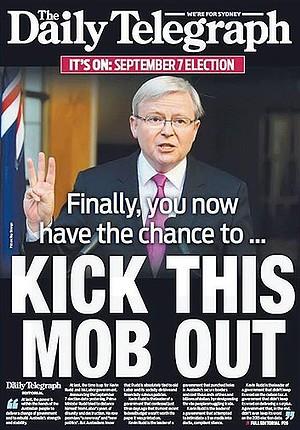"""דמותו של ראש הממשלה האוסטרלי קווין ראד על שער ה""""סידני דיילי טלגרף"""", לצד הכותרת """"כעת יש לכם הזדמנות להיפטר מהמאפיה"""", 5.8.13"""