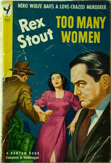 """רקס סטאוט, """"יותר מדי נשים"""", 1947, הוצאת בנטם"""