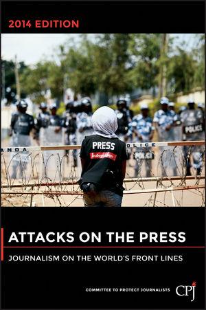 """עטיפת דו""""ח """"התקפות על העיתונות 2014"""" של CPJ"""