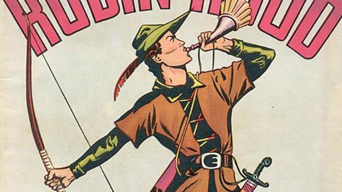 רובין הוד (איור: Classics Comics book, נחלת הכלל)