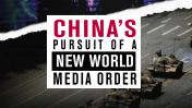 """דו""""ח: סין מנסה לייצר סדר עולמי תקשורתי חדש"""