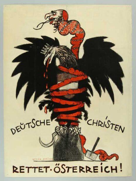 נחש יהודי חונק את העיט, סמלה הלאומי של אוסטריה. כרזת תעמולה אנטישמית של המפלגה הנוצרית-סוציאליסטית של אוסטריה, 1919–1920 (מקור: מוזיאון השואה האמריקאי, נחלת הכלל)